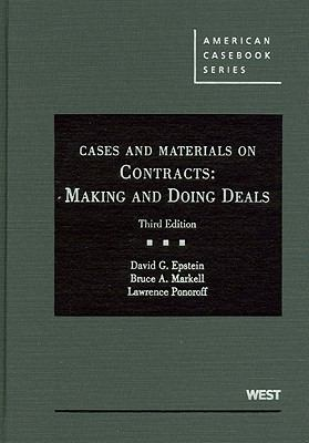 Cases and Materials on Contracts: Making and Doing Deals 9780314272386