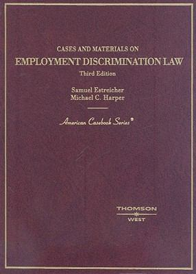 Cases and Materials on Employment Discrimination Law 9780314189776