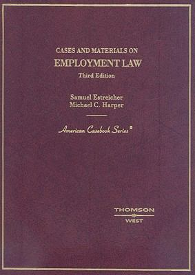 Cases and Materials on Employment Law 9780314189769