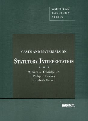 Cases and Materials on Statutory Interpretation 9780314278180