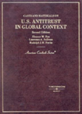 Cases and Materials on U.S. Antitrust in Global Context 9780314231550