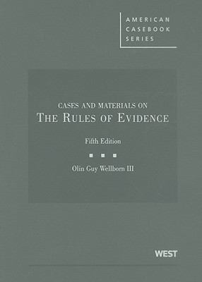 Cases and Materials on the Rules of Evidence 9780314199300