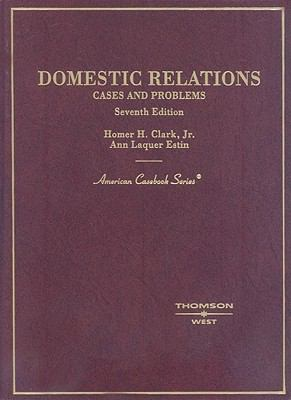 Cases and Problems on Domestic Relations 9780314154910