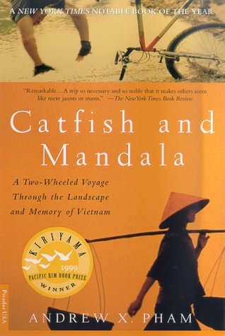 Catfish and Mandala: A Two-Wheeled Voyage Through the Landscape and Memory of Vietnam 9780312267179