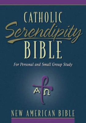 Catholic Serendipity Bible-NAB: For Personal and Small Group Study 9780310937371