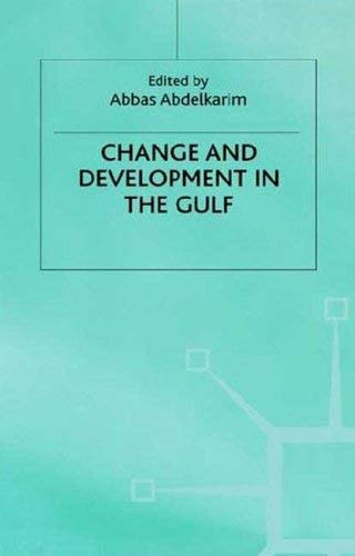 Change and Development in the Gulf 9780312216580