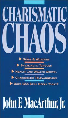 Charismatic Chaos 9780310575726