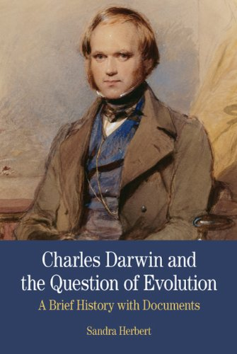 Charles Darwin and the Question of Evolution: A Brief History with Documents 9780312475178