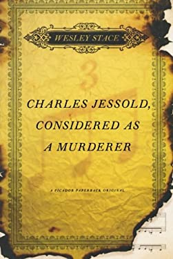 Charles Jessold, Considered as a Murderer 9780312680107
