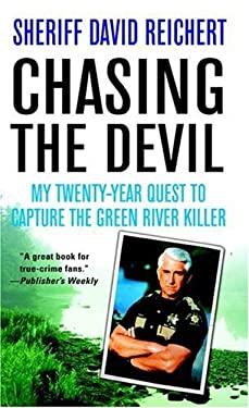 Chasing the Devil: My Twenty-Year Quest to Capture the Green River Killer 9780312938192