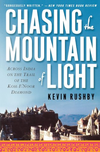 Chasing the Mountain of Light: Across India on the Trail of the Koh-I-Noor Diamond 9780312239336