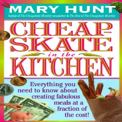 Cheapskate in the Kitchen 9780312961077