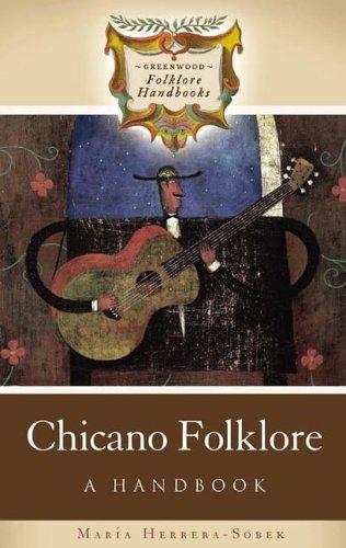 Chicano Folklore: A Handbook 9780313333255