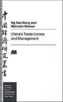 China's Trade Unions and Management 9780312210298