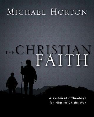 The Christian Faith: A Systematic Theology for Pilgrims on the Way 9780310286042
