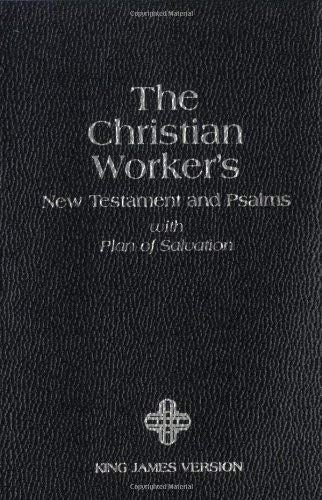 Christian Workers New Testament and Psalms-KJV: With Plan of Salvation
