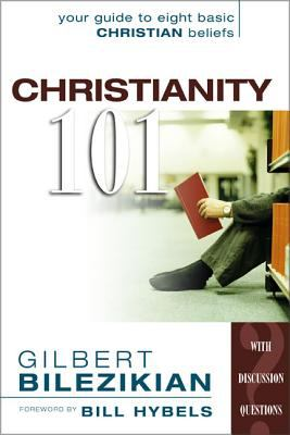 Christianity 101: Your Guide to Eight Basic Christian Beliefs 9780310577010