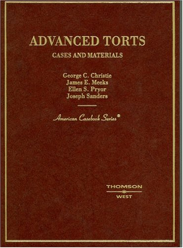 Advanced Torts: Cases and Materials 9780314151599