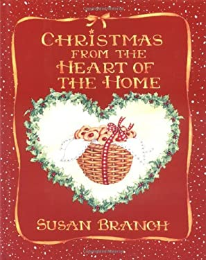 Christmas from the Heart of the Home 9780316106382