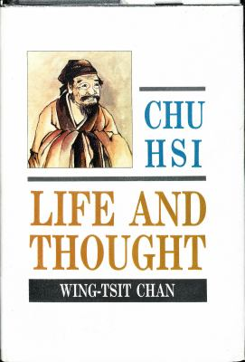 Chu Hsi, Life and Thought