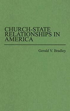 Church-State Relationships in America 9780313254949
