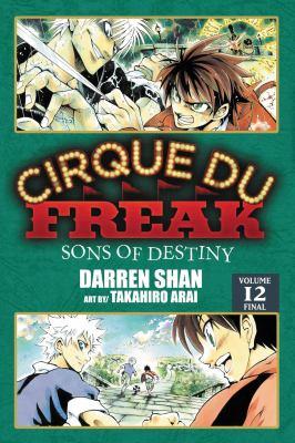 Cirque Du Freak, Volume 12: Sons of Destiny 9780316182836