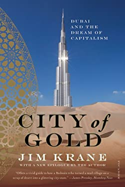 City of Gold: Dubai and the Dream of Capitalism 9780312655433