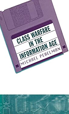 Class Warfare in the Information Age 9780312177584