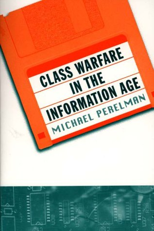Class Warfare in the Information Age 9780312224776