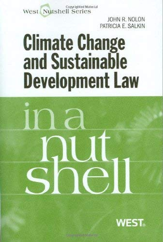 Climate Change and Sustainable Development Law in a Nutshell 9780314264206