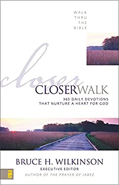 Closer Walk: 365 Daily Devotions That Nurture a Heart for God 9780310542216