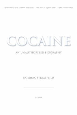 Cocaine: An Unauthorized Biography 9780312422264