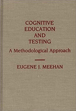 Cognitive Education and Testing: A Methodological Approach 9780313278891