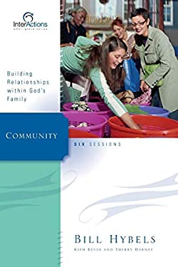 Community: Building Relationships Within God's Family 9780310265917