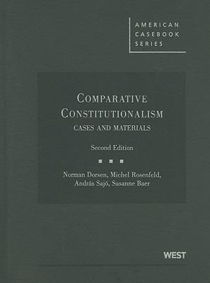 Comparative Constitutionalism: Cases and Materials 9780314179463