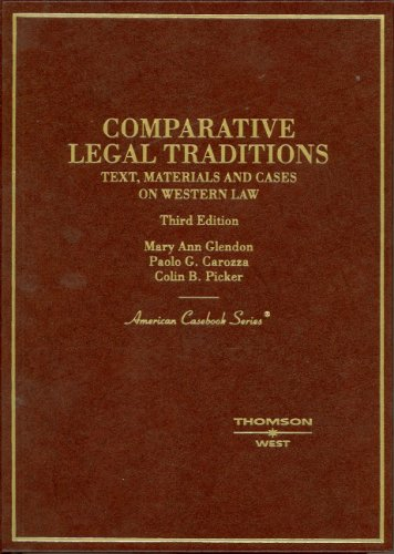 Comparative Legal Traditions: Text, Materials and Cases on Western Law 9780314144089