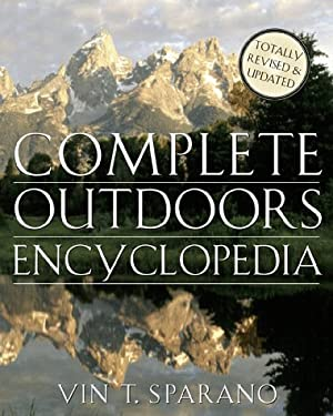 Complete Outdoors Encyclopedia 9780312191900