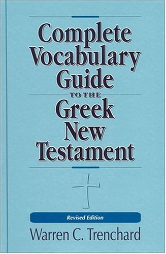 Complete Vocabulary Guide to the Greek New Testament 9780310226956