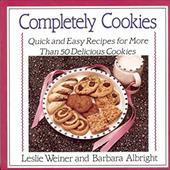 Completely Cookies: Quick and Easy Recipes for More Than 500 Delicious Cookies 912387