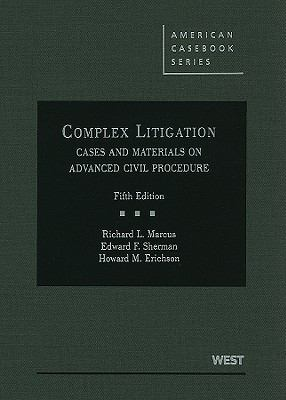 Complex Litigation: Cases and Materials on Advanced Civil Procedure 9780314199607