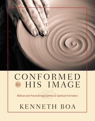 Conformed to His Image: Biblical and Practical Approaches to Spiritual Formation 9780310238485