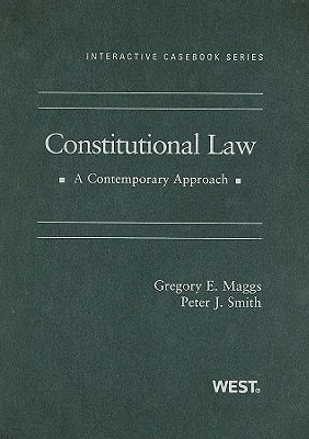 Constitutional Law: A Contemporary Approach 9780314189950