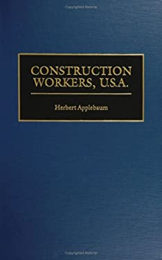 Construction Workers, U.S.A. 9780313309373