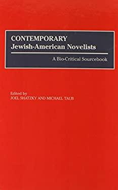 Contemporary Jewish-American Novelists: A Bio-Critical Sourcebook 9780313294624