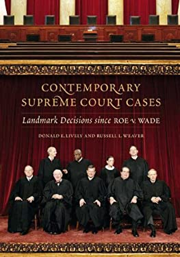 Contemporary Supreme Court Cases: Landmark Decisions Since Roe V. Wade 9780313335143
