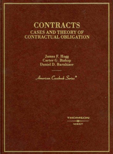 Contracts: Cases and Theory of Contractual Obligation 9780314169303
