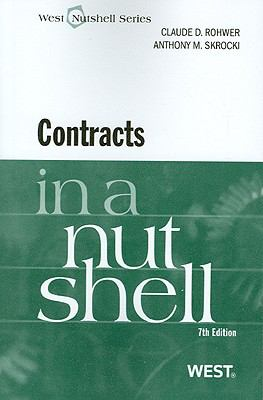 Rohwer and Skrocki's Contracts in a Nutshell, 7th - 7th Edition