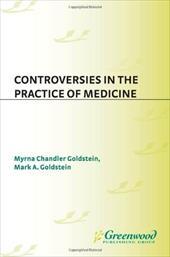 Controversies in the Practice of Medicine