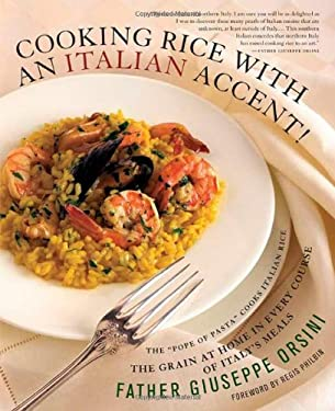 Cooking Rice with an Italian Accent! 9780312339029