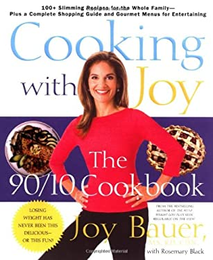 Cooking with Joy: The 90/10 Cookbook 9780312312534